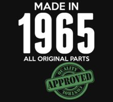 Made In 1965 All Original Parts - Quality Control Approved by LegendTLab