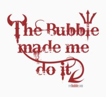 The bubble made me do it (another version) by red addiction