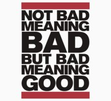 Bad Meaning Good One Piece - Long Sleeve