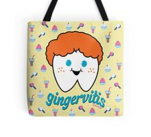 Gingervitis the Tooth Tote Bag