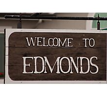 Welcome sign to Edmonds, WA Photographic Print