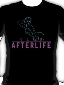 Welcome To The Afterlife T-Shirt