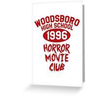 Woodsboro High Horror Movie Club 1996 Greeting Card