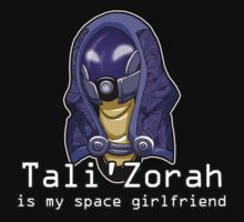 Tali is My Space Girlfriend T-Shirt