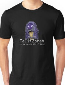 Tali is My Space Girlfriend Unisex T-Shirt