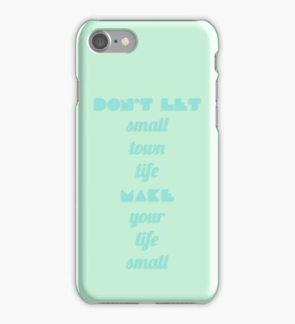 Small Town, Big Dreams iPhone Case/Skin