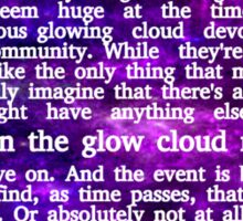 The Glow Cloud Moves On Sticker