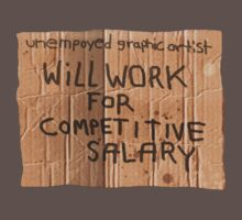 Will Work For... by Kirk Shelton