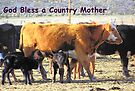 God Bless a Country Mother by BettyEDuncan