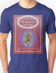 "Tulip Posie T-Shirt ""Do Little Things with Great Love"" Gal 5:13b T-Shirt"
