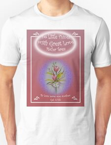 """Tulip Posie T-Shirt """"Do Little Things with Great Love"""" Gal 5:13b T-Shirt"""
