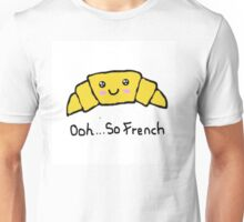 Ooh...So French Unisex T-Shirt