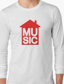 House Music Long Sleeve T-Shirt