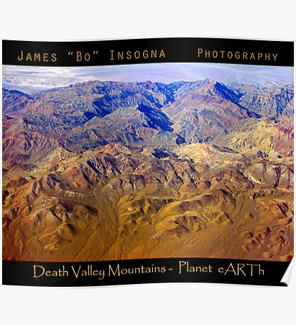 Death valley Mountains - Planet eARTh Poster