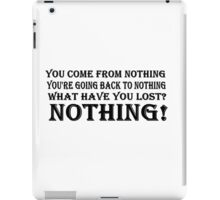 You Come From Nothing T Shirts, Stickers and Other Gifts Monty Python's iPad Case/Skin