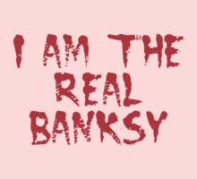 I am the Real Banksy by Chillee Wilson One Piece - Long Sleeve