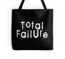 Total Failure by Chillee Wilson Tote Bag