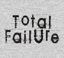 Total Failure by Chillee Wilson Kids Tee