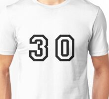 Number Thirty Unisex T-Shirt