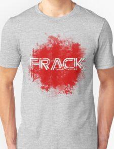 Frack no. 2 T-Shirt