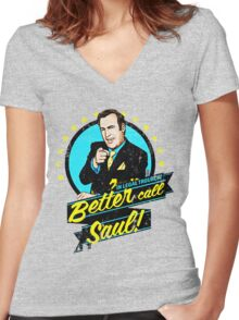 Classic Better Call Saul Quote Women's Fitted V-Neck T-Shirt