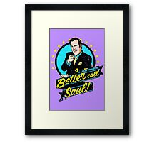 Classic Better Call Saul Quote Framed Print