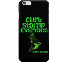 Super Dragon - Curb Stomp Everyone iPhone Case/Skin