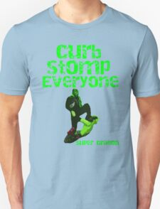 Super Dragon - Curb Stomp Everyone Unisex T-Shirt