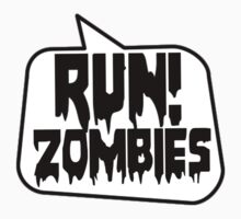 RUN! ZOMBIES SPEECH BUBBLE by Zombie Ghetto Kids Clothes