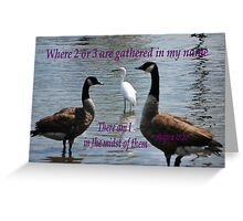 Matthew 18:20 Greeting Card