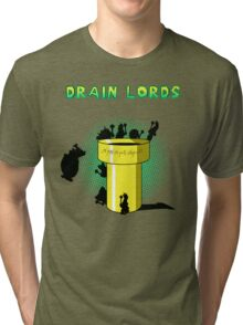 Lords Of The Drain  Tri-blend T-Shirt