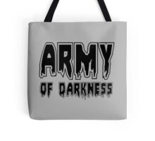 ARMY OF DARKNESS by Zombie Ghetto Tote Bag