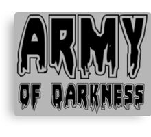 ARMY OF DARKNESS by Zombie Ghetto Canvas Print