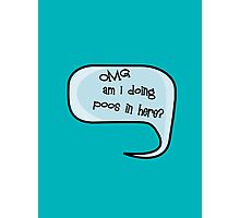 Pregnancy Message from Baby - OMG Am I Doing Poos in Here? by Bubble-Tees.com Photographic Print
