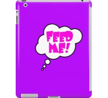 Pregnancy Message from Baby - FEED ME! by Bubble-Tees.com iPad Case/Skin