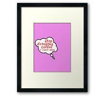 Pregnancy Message from Baby - STOP DRINKING COFFEE, I CAN'T SLEEP by Bubble-Tees.com Framed Print