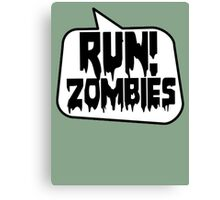 RUN! ZOMBIES by Bubble-Tees.com Canvas Print