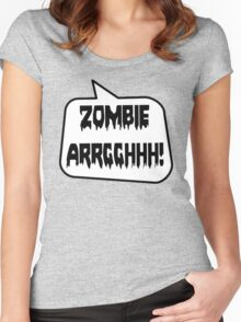 ZOMBIE ARRGGHHH! by Bubble-Tees.com Women's Fitted Scoop T-Shirt