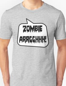 ZOMBIE ARRGGHHH! by Bubble-Tees.com T-Shirt