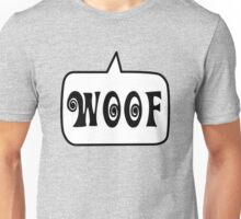 WOOF by Bubble-Tees.com Unisex T-Shirt