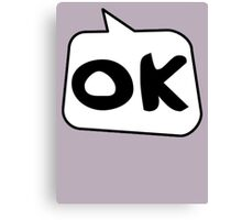 OK by Bubble-Tees.com Canvas Print