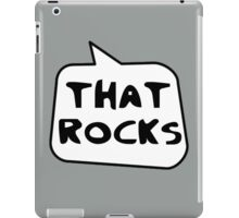 THAT ROCKS by Bubble-Tees.com iPad Case/Skin