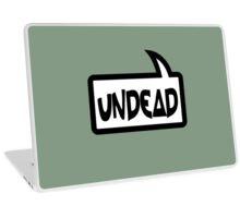 UNDEAD by Bubble-Tees.com Laptop Skin