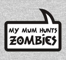 MY MUM HUNTS ZOMBIES by Bubble-Tees.com One Piece - Long Sleeve