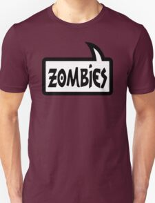 ZOMBIES by Bubble-Tees.com T-Shirt