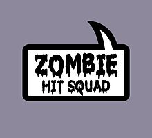 ZOMBIE HIT SQUAD by Bubble-Tees.com by Bubble-Tees