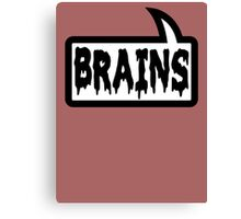 BRAINS by Bubble-Tees.com Canvas Print