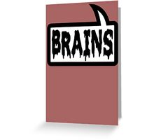 BRAINS by Bubble-Tees.com Greeting Card