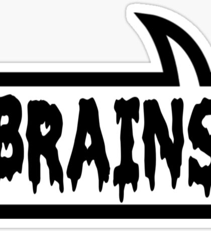 BRAINS by Bubble-Tees.com Sticker