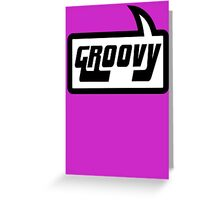 GROOVY by Bubble-Tees.com Greeting Card